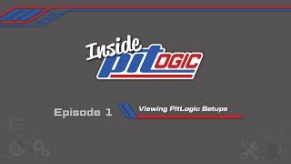 Inside PitLogic | Episode 1 | Viewing PitLogic Setups