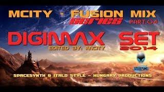 mCITY - FUSION MIX PART.O4 - DIGIMAX SET 2O14