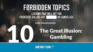 The Great Illusion: Gambling