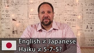 Why Haiku in English Doesn't Need to Be 5-7-5 Syllables Like Japanese