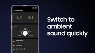 Galaxy Buds: How to set up and use Quick ambient sound thumbnail