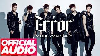 [MP3/DL]01. VIXX (빅스) - Steel Heart [Error 2nd Mini Album]