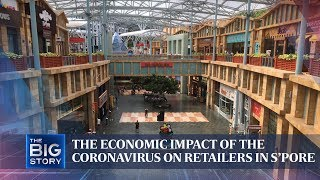 The economic impact of the coronavirus on retailers in Singapore   THE BIG STORY   The Straits Times