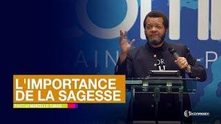 L'importance De La Sagesse. Pasteur MARCELLO TUNASI Culte Du 05 Mai 2019