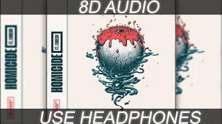 Logic Ft. Eminem   Homicide (8D Audio)