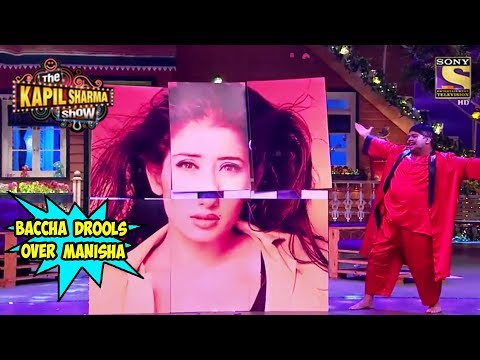 Baccha Drools Over Manisha Koirala  - The Kapil Sharma Show