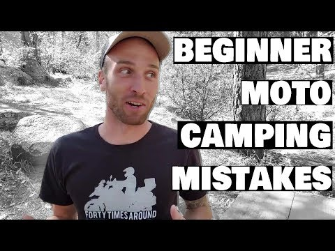 Top 5 Beginner Motorcycle Camping Mistakes To Avoid