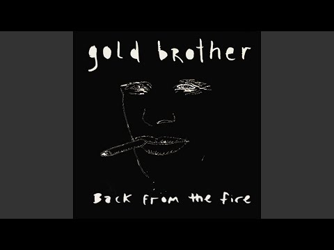 Back From the Fire (Song) by Gold Brother