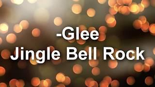 ❄️ Glee - Jingle Bell Rock (lyrics) FullHD 🎄
