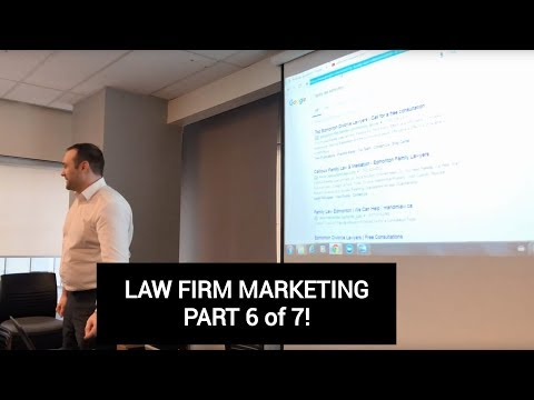 Law Firm Marketing Part 6 of 7