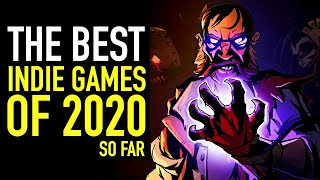 The BEST Indie Games Of 2020 So Far