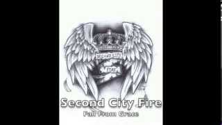 Second City Fire - Fall From Grace