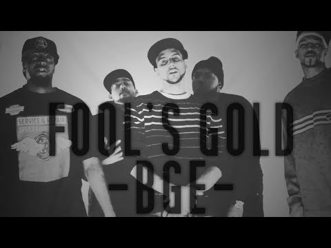 #BGE (BLACK GOV ENT) - FOOL'S GOLD (EXPLICIT)