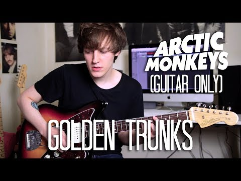 (Guitar Only) Golden Trunks - Arctic Monkeys Cover (Tranquility Base Hotel + Casino Album Cover)