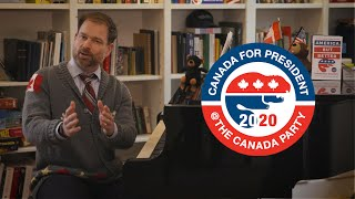 CANADA for President 2020. It's not an invasion, it's an intervention