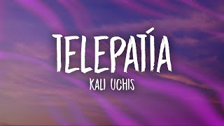 Kali Uchis - telepatía (Lyrics)