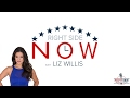 Right Side Now with Liz Willis - 2/2/2017