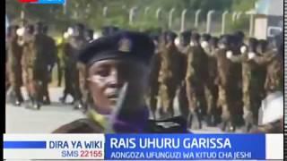Rais Uhuru Garissa: Aongoza ufunguzi wa kituo cha Jeshi eneo la Modika