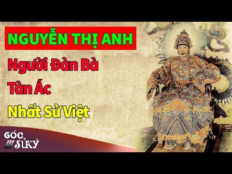 Nguyễn Thị Anh - Vị hoàng thái hậu tàn ác bậc nhất sử Việt