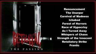 Betrayal -- The Passing  (Full Album)