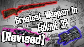Fallout Fives - Greatest Weapons in Fallout 3 - Revised