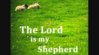11 The Lord is My Shepherd (Lyrics) - Manman's Music