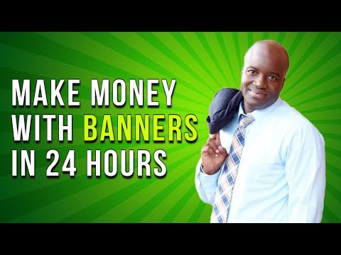 Make money with banner ads - Banner ad advertising - (step-by-step method)