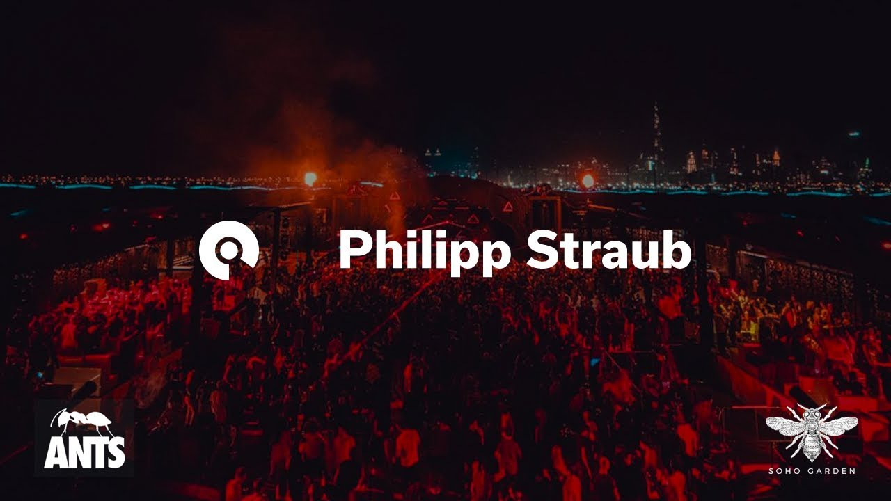 Philipp Straub - Live @ Soho Beach DXB presents: Ants 2018