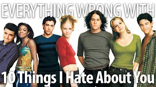 Everything Wrong With 10 Things I Hate About You in 14 Minutes or Less by Cinema Sins