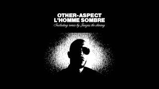Other Aspect - L'homme Sombre (Jauzas The Shining Remix)