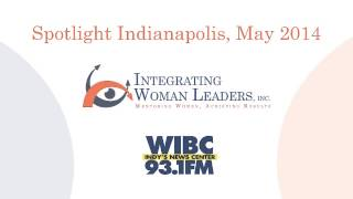IWL Spotlight Indianapolis May 2014