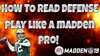 HOW TO READ EVERY DEFENSE IN MADDEN! NEVER THROW AN INTERCEPTION AGAIN! Madden 19 Tips and Tricks