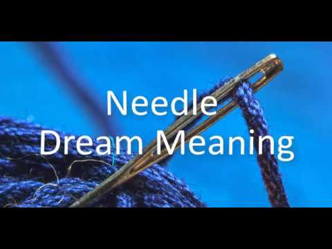 Needle Dream Meaning