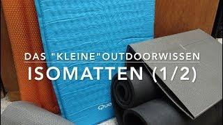 Isomatten - Ausführliche Infos für Outdoor-Einsteiger (1 von 2)