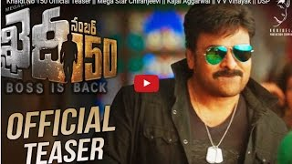 Video Khaidi No 150 Official Teaser || Mega Star Chiranjeevi || V V Vinayak || DSP || LYCA Productions