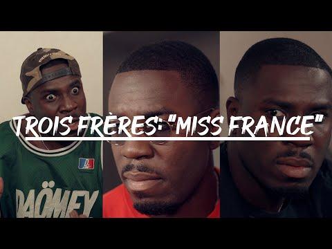 """Trois Frères: """"Miss France"""""""