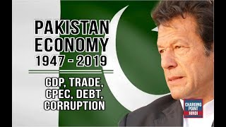 PAKISTAN ECONOMY (1947-2019) in Hindi || GDP, Debt, CPEC, Trade, Growth, FDI, Corruption