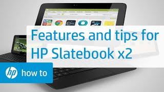 HP SlateBook X2 Features And Tips | HP SlateBook | HP