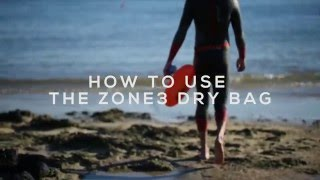 How to use the Zone3 28L Swim Buoy Dry Bag