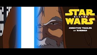 """STAR WARS: A NEW HOPE"" Animotion Trailer"