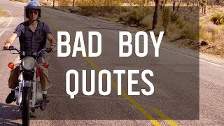 Bad Boy Quotes 🏍️