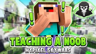 TEACHING A NOOB TO BE A PRO! ( Hypixel Skywars )