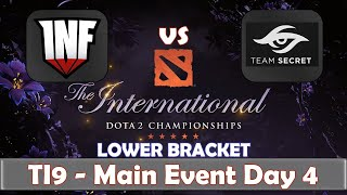 Infamous vs Secret | The International 2019 | Dota 2 TI9 LIVE | Lower Bracket | Main Event Day 4