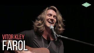 Vitor Kley   Farol (Videoclipe Oficial)