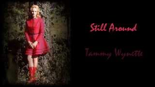 Tammy Wynette - Still Around