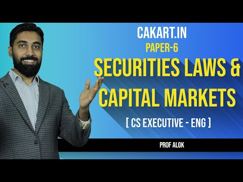 Securities Laws and Capital Market , Paper 6 CS Executive new syllabus (English)