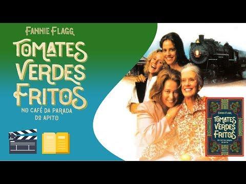 FILMES PARA LER | Tomates Verdes Fritos, de Fannie Flagg