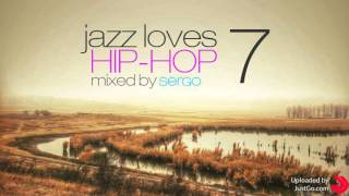 Jazz Loves Hip-Hop Mix 07 by Sergo