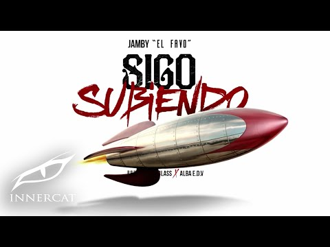 Letra Sigo Subiendo Jamby El Favo