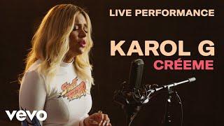 "Karol G   ""Créeme"" Live Perfomance | Vevo"